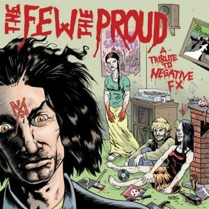 V/A The Few, The Proud, A Tribute to Negative F/X DISTRO LP