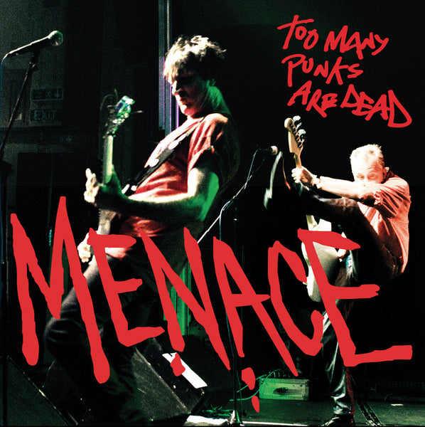 Menace - Too Many Punks Are Dead LP DISTRO LP