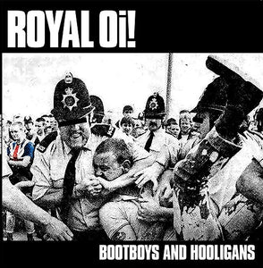 Royal Oi! - Bootboys And Hooligans CCM LP