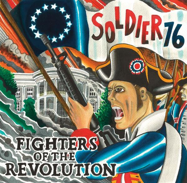 Soldier 76 - Fighters Of The Revolution CCM EP