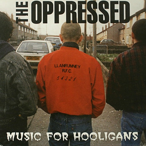 The Oppressed - Music For Hooligans LP DISTRO LP