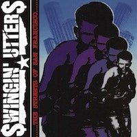 Swingin' Utters - Streets of San Francisco LP DISTRO LP