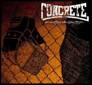 Concrete - We're All Subculture Street Troopers DISTRO LP