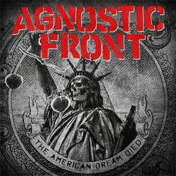 "Agnostic Front ""The American Dream Died"" DISTRO LP"