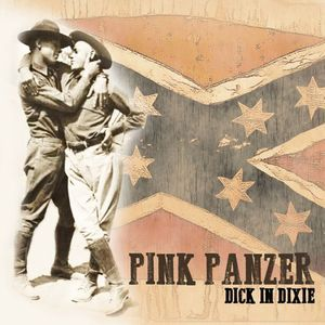 Pink Panzer - Dick in Dixie DISTRO EP