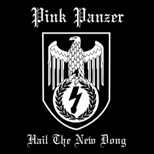 Pink Panzer - Hail The New Dong DISTRO EP