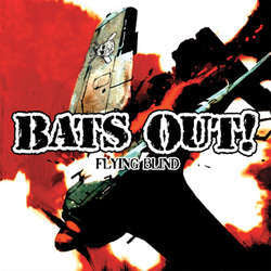 Bats Out! - Flying Blind DISTRO EP