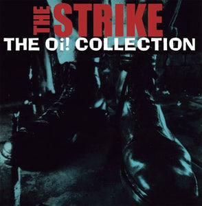 The Strike - The Oi! Collection (2nd Pressing) DISTRO LP