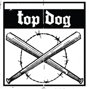 "Top Dog  S/T 7"" EP DISTRO EP"