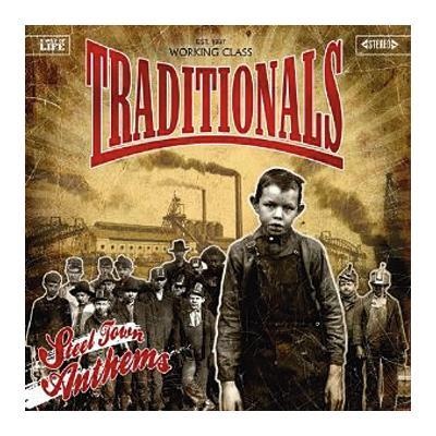 The Traditionals - Steel Town Anthems DISTRO LP