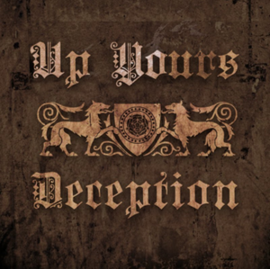 "Up Yours ""Deception"" 10"" DISTRO MLP"