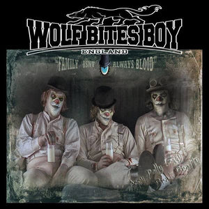 Wolf Bites Boy - Family Isn't Always Blood LP CCM LP