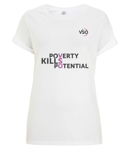 Poverty Kills Potential Women's Rolled Sleeve T-Shirt