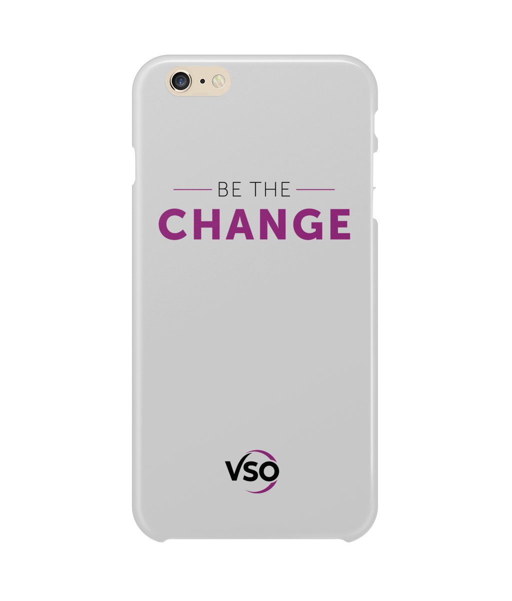 Be The Change iPhone 6 Plus