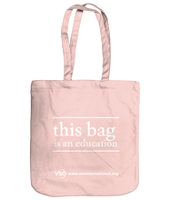 This Bag Is An Education EarthAware Organic Spring Tote