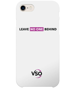 Leave No One Behind iPhone 7 Case