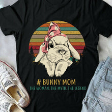 Load image into Gallery viewer, Bunny Mom T-Shirt