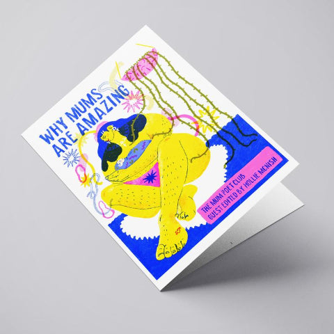 'Why Mums are amazing' a brand new poetry zine by The Mum Poem Press