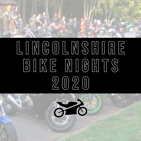 Lincolnshire Bike Nights 2020