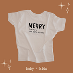MERRY - Onesie | Infant |  Toddler & Youth Tee
