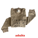 STRONG LIKE A GIRL - Adult Terry Cotton Sweatshirt - SAND