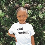 END RACISM  - Infant | Toddler | Youth