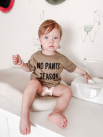 NO PANTS SEASON - Infant  | Toddler | Youth  ( LIGHT OLIVE ) * READY TO SHIP *