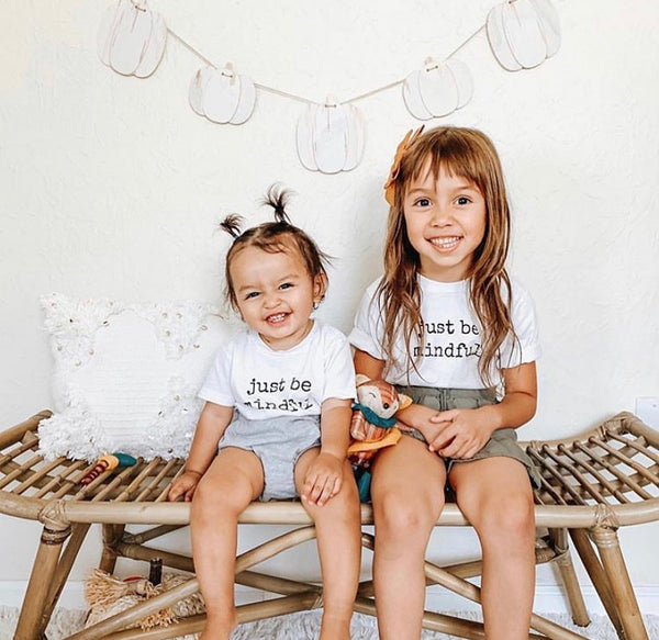 JUST BE MINDFUL - Onesie & Toddler Tee