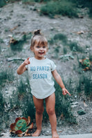 NO PANTS SEASON - Infant  | Toddler | Youth  ( ASH GREEN ) * READY TO SHIP *