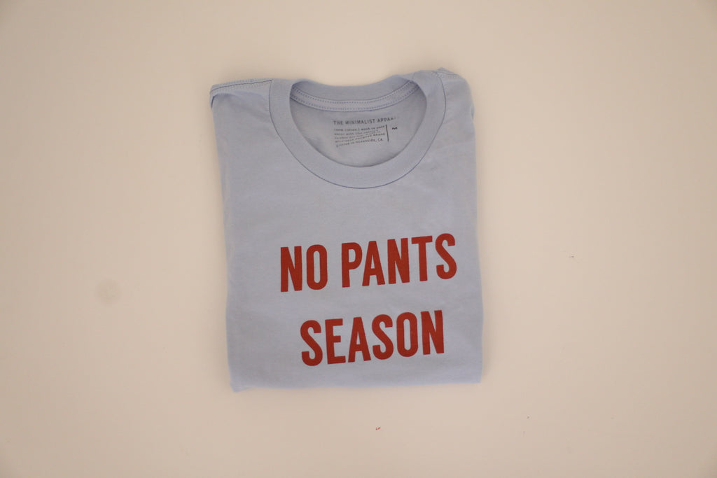 NO PANTS SEASON 4th OF JULY EDITION - Adult Unisex Tee ( BLUE - RED ) * READY TO SHIP *