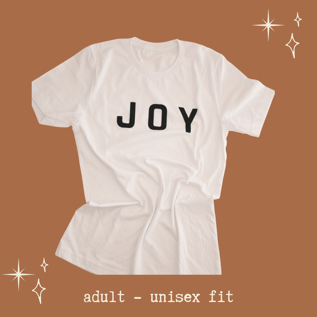 JOY - Adult Unisex Crewneck Tee
