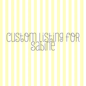 Custom Listing for Sabine