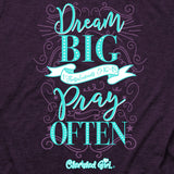 Dream Big T-Shirt ™