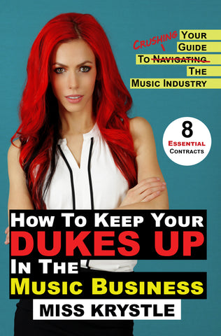 How To Keep Your Dukes Up In The Music Business (Physical Book Copy)