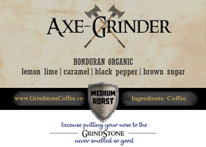 Axe-Grinder (Honduran Organic) - 2oz Sample