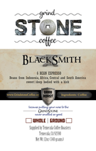 BlackSmith (6 Bean Espresso) - 12oz