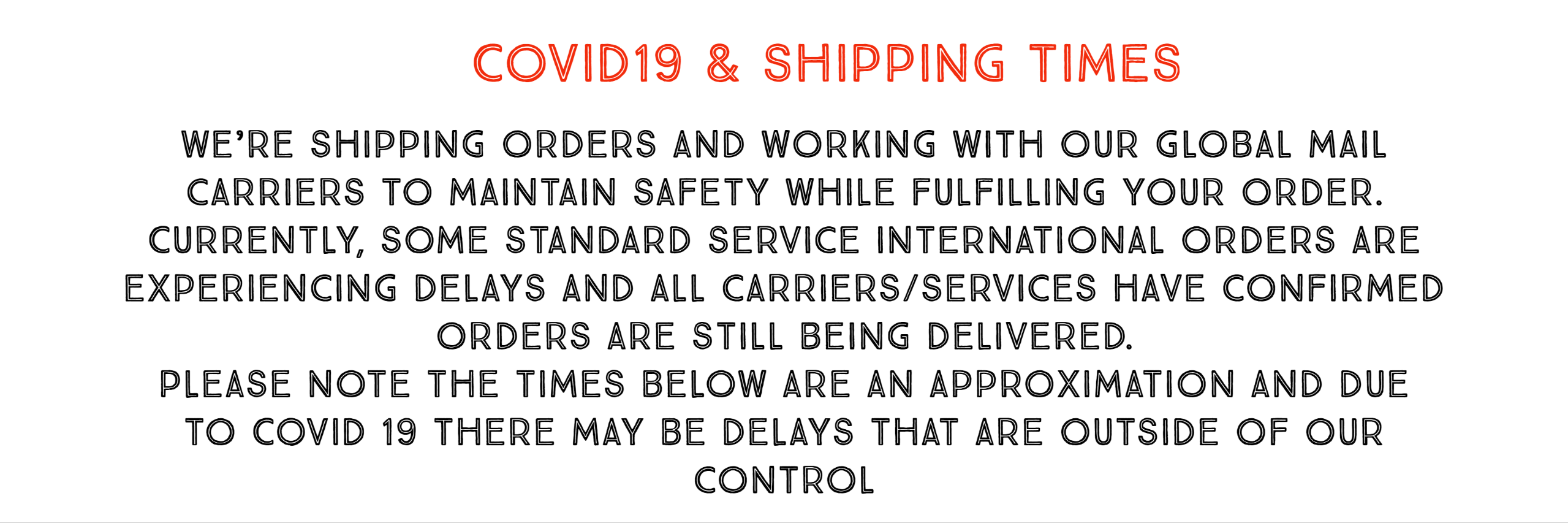COVID19 Shipping Update