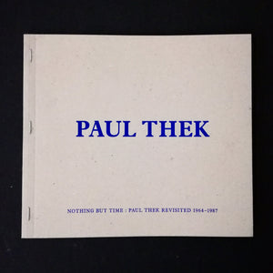 Paul Thek: Nothing But Time