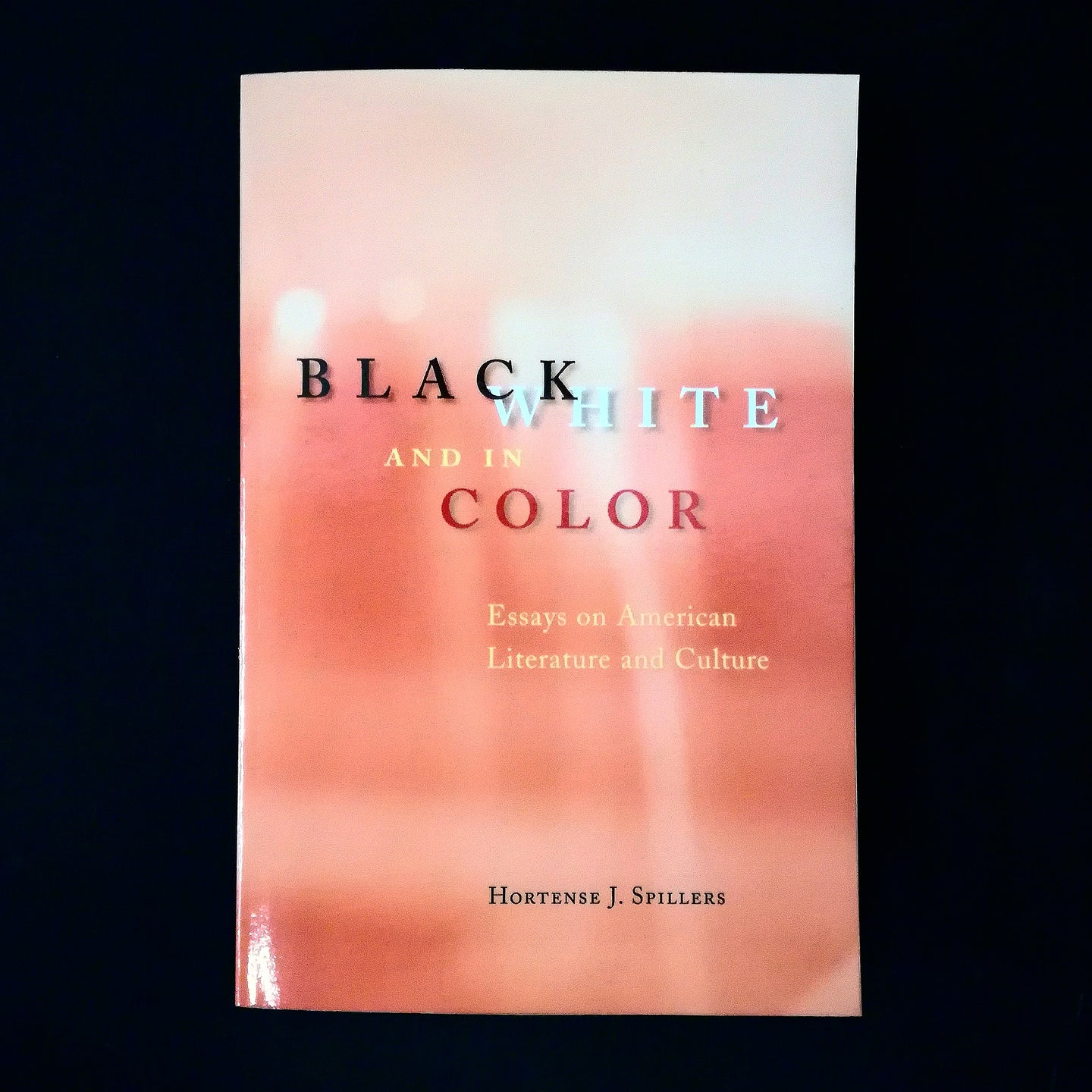 Hortense J. Spillers: Black, White and In Color