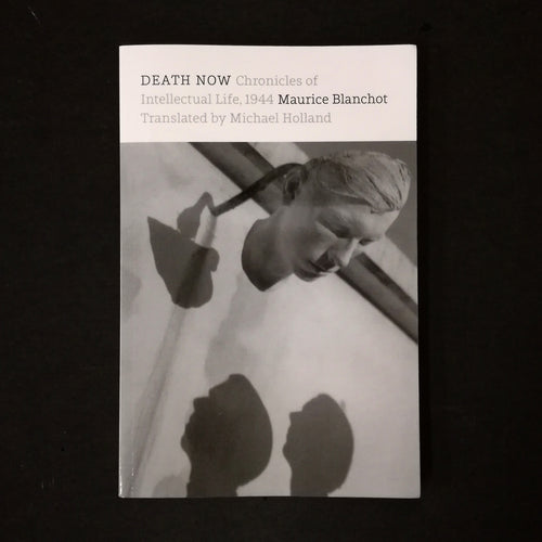 Maurice Blanchot: Death Now