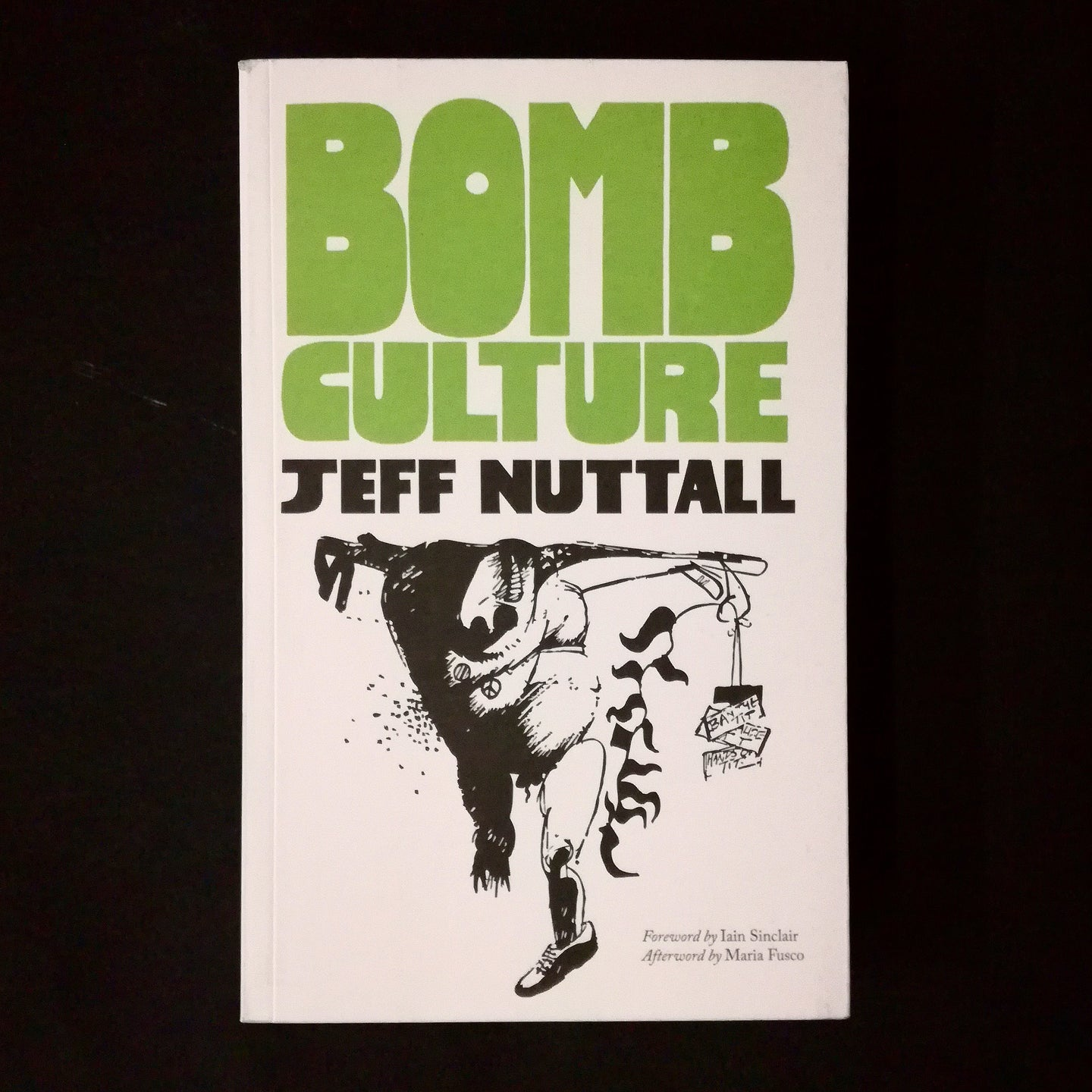 Jeff Nuttall: Bomb Culture