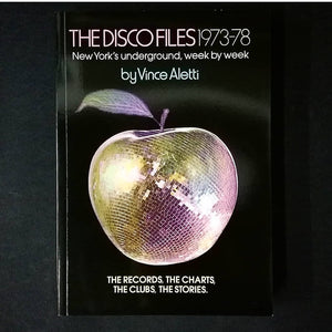 Vince Aletti: The Disco Files 1973-78
