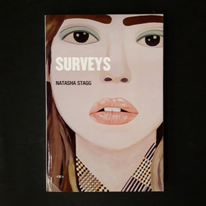 Natasha Stagg: Surveys