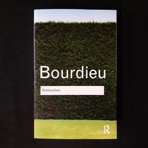 Pierre Bourdieu: Distinction