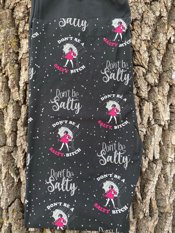 Don't be a salty B Leggings