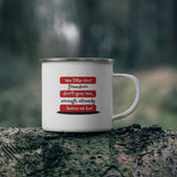 We like our freedom don't you see, enough already leave us be Enamel Campfire Mug