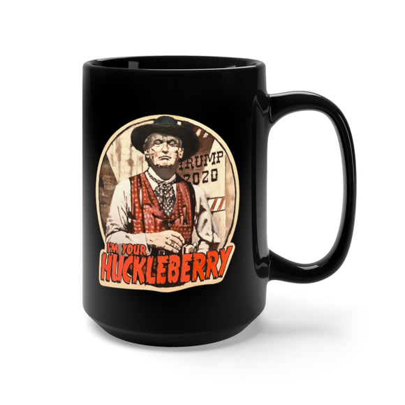 Trump 2020 I'm  Your Huckleberry Ceramic Mug 15oz