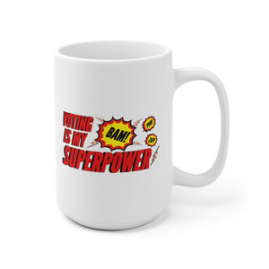 Voting is my Superpower Ceramic Mug (11oz or 15oz)