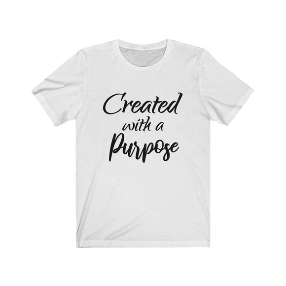 Created with a Purpose Unisex T-shirt