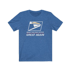 Make the Post Office Great Again Unisex T-Shirt